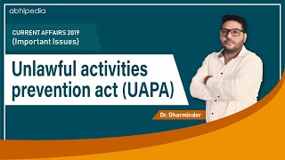 Unlawful activities prevention act(UAPA)