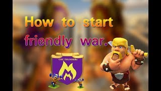 How to start friendly war in clash of clans || Invite friendly challenge COC