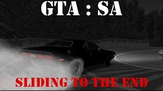 GTA SA : SLIDING TO THE END