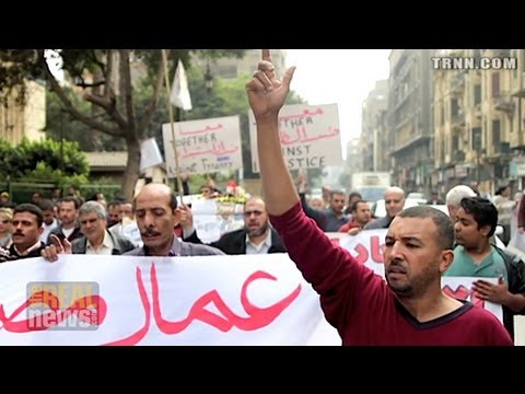 Egyptian Workers Strike and March Against Regime
