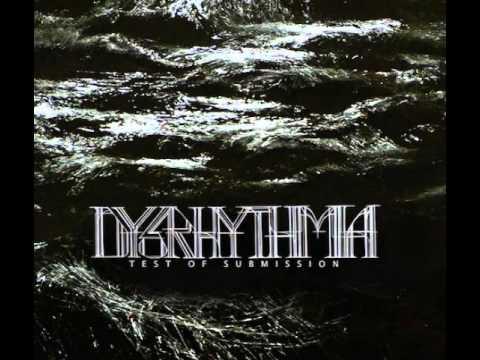 Dysrhythmia - Test of Submission