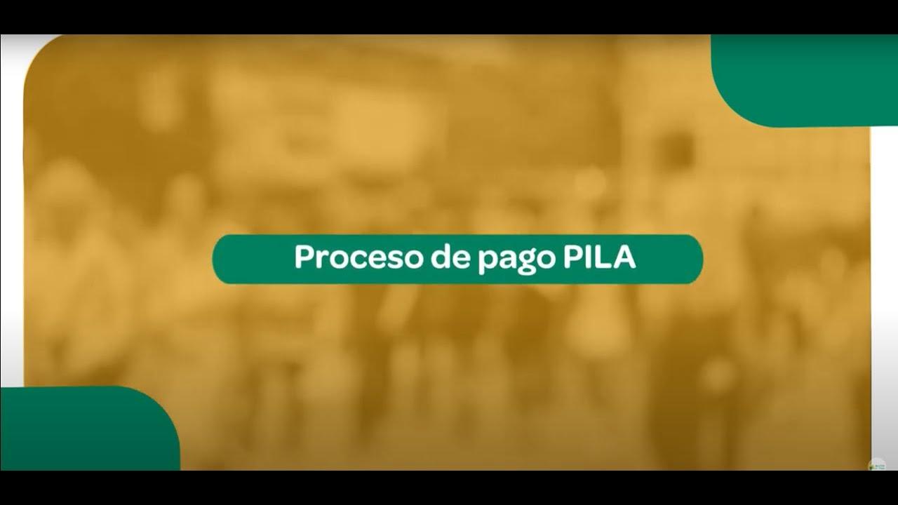 Proceso de pago PILA