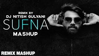 The Sufna Mashup   Ammy Virk   Tania   B Praak   Jaani   DJ Nitish Gulyani   Latest Punjabi Song2020 - old punjabi songs remix mashup mp3 download