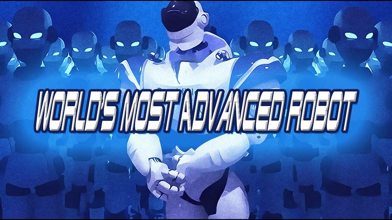 World S Most Advanced Robot Dunia Ya Juu Zaidi Robot