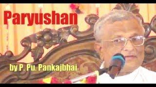 Paryushan by P.Pu.Pankajbhai/ paramsukhtv namojinanam/ science of divine living/ subtitles