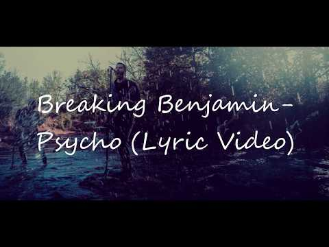 Breaking Benjamin  PsychoLyric LyricsEmber 2018
