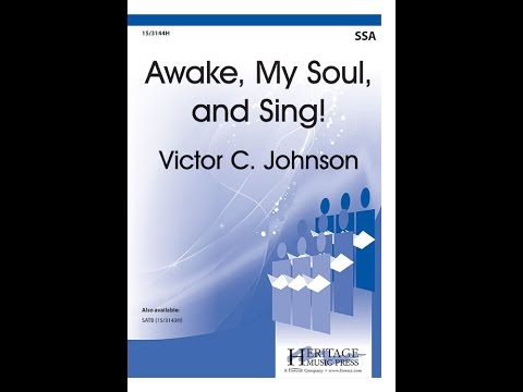 Awake My Soul And Sing - Victor C Johnson