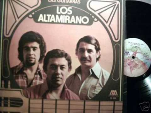 LOS  ALTAMIRANO    --QUE SE CALLEN POR DIOS LAS GUITARRAS---.