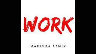 Work - rihanna (marimba remix) marimba ...