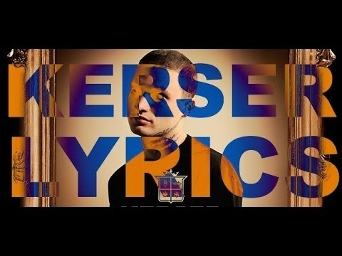 KERSER - DEADSET LYRICS HD