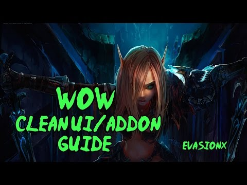 6.2 Clean Ui Guide/Tips for addon usage in World of Warcraft PvP by Evasionx