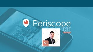 EP8: Periscope 101 - How To Quickly Find And Follow The Right People On Periscope
