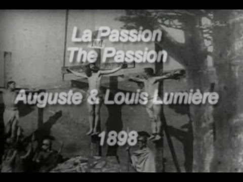 La Passion/The Passion (Auguste & Louis Lumière, 1898)