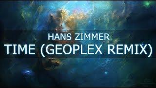 Hans Zimmer - Time (Geoplex Remix) (Orchestral Dubstep)