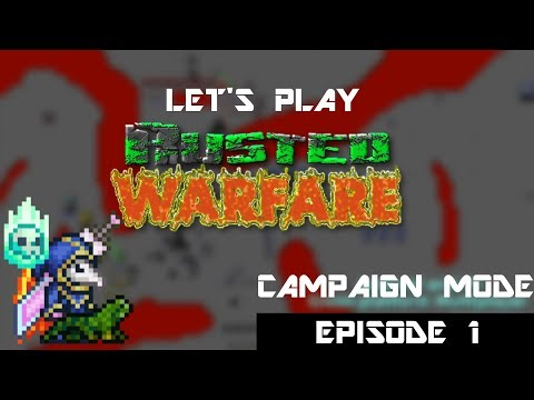 Rusted Warfare Campaign Mode [EPISODE 1] - Invited to wage war