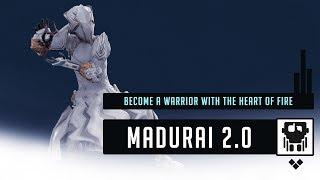 Warframe: MADURAI 2.0 Explained   Abilities & Benefits