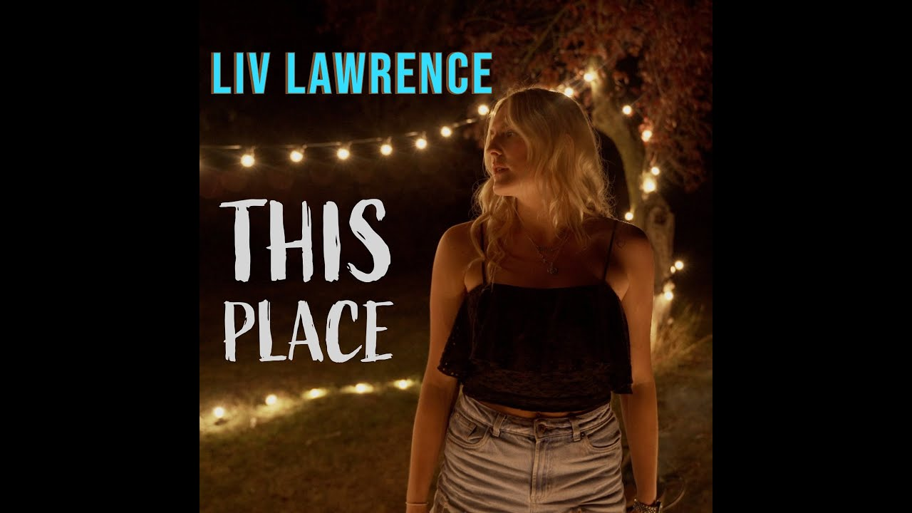 New British Country Music Singer Liv Lawrence - This Place - UK Official Video for 2020