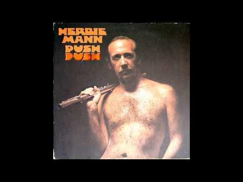 Herbie Mann - Push Push - 1971