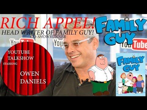 HEAD WRITER OF FAMILY GUY RICH APPEL! - YouTube TalkShow With Owen Daniels