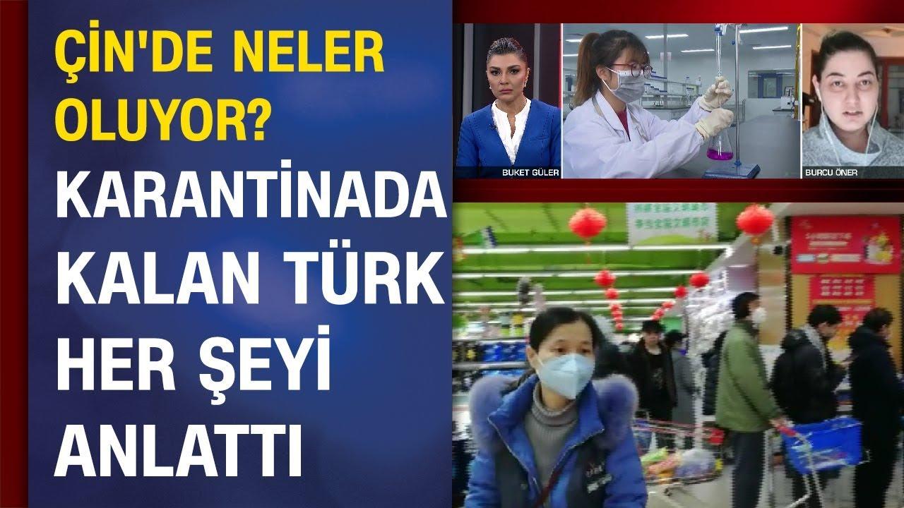 Çin'de neler oluyor? Karantina altındaki Wuhan'da yaşayan Türk, CNN TÜRK'e konuştu