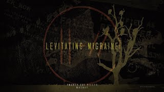 Levitating Migraine | twenty one pilots (Mashup) Mp3