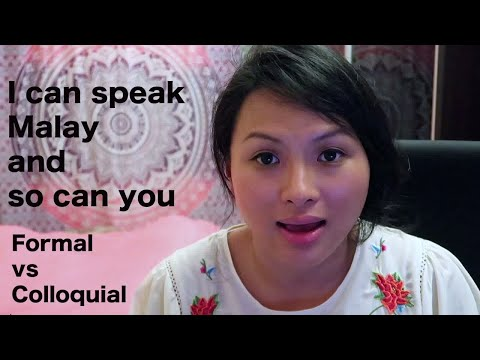 [Learn Malay] #13: Formal vs Colloquial Malay | How I learned to speak Malay
