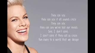 P!nk - A Million Dreams - Lyrics - From : The Greatest Showman
