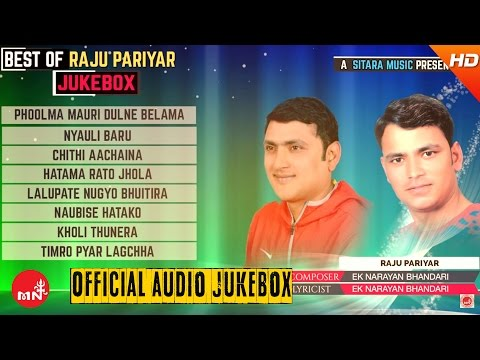 Best Of Raju Pariyar & Ek Narayan Bhandari | Jukebox