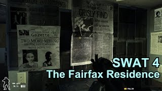 The Fairfax Residence - Swat 4