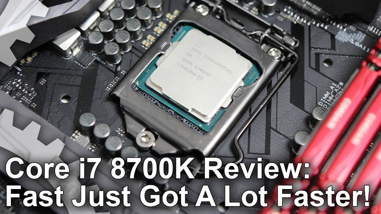 Intel Coffee Lake-S: Core i7 8700K review • Eurogamer net