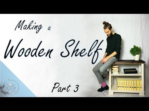 Wooden Farmhouse Shelf DIY // Part 3