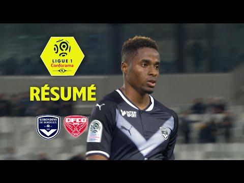 Girondins de Bordeaux - Dijon FCO ( 3-1 ) - Résumé - (GdB - DFCO) / 2017-18