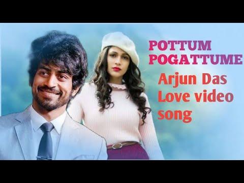 Download pottum pogattume song / #Arjun_Das /Lavanya triphathi💞