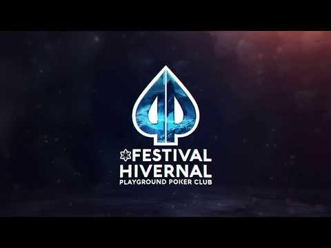 Playground Poker Club - Festival Hivernal 2018 (Version Complète)