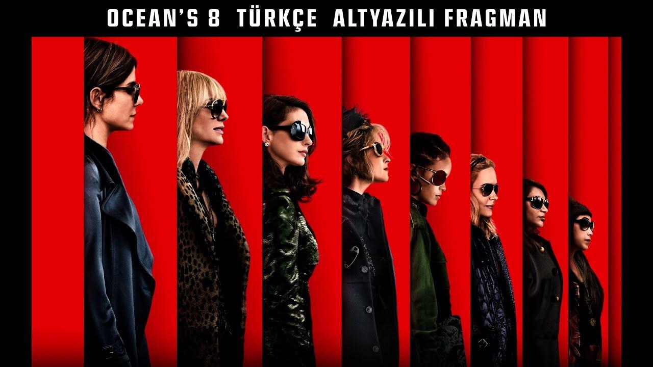 Download Ocean's 8 Türkçe Altyazılı Fragman