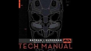Batman v Superman: Dawn of Justice Tech Manual Preview Part 1