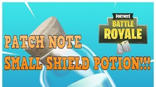 FORTNITE - PATCH NOTE! SMALL POTION!