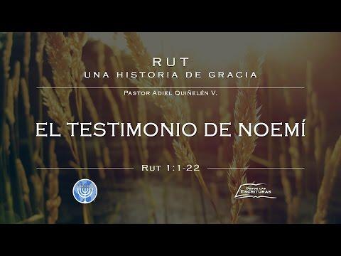 01 - El Testimonio de Noemí - (Rut 1:1-22)