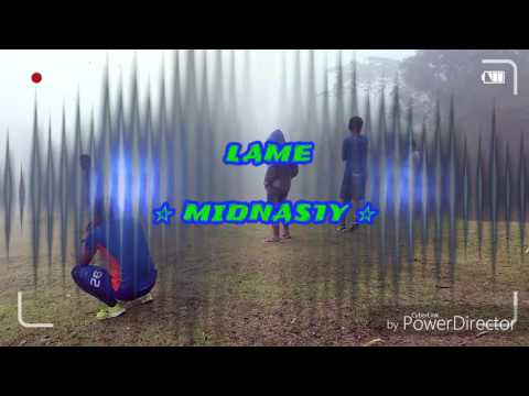 Lame Midnasty