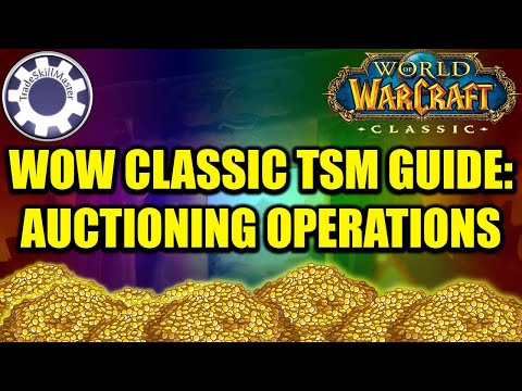 Get Fewer Expired Auctions! WoW Classic TSM Guide : Auctioning Operations