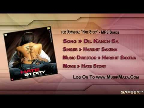 Dil Kanch Sa todya Full Song HD Hate Story Harshit Saxena