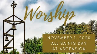 All Saints Day - Afternoon Service