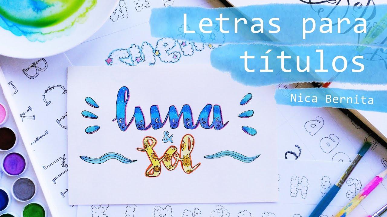 Cómo Hacer Letras Bonitas A Mano Lettering Y Caligrafía Letras Para Títulos Y Portadas