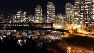 V. Calderone & N. Moudaber - The Journey Begins [ Original Mix ]