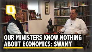 Our Cabinet Ministers Know Nothing About Economics: Subramanian Swamy to The Quint