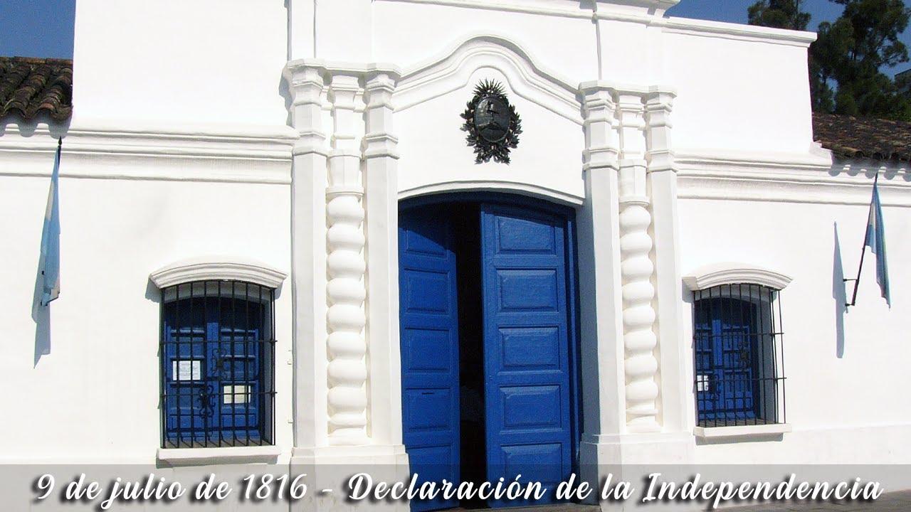 9 de Julio de 1816 - Declaración de la Independencia