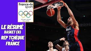 JO 2021 : Basketball (H) : France vs République Tchèque - Résumé complet