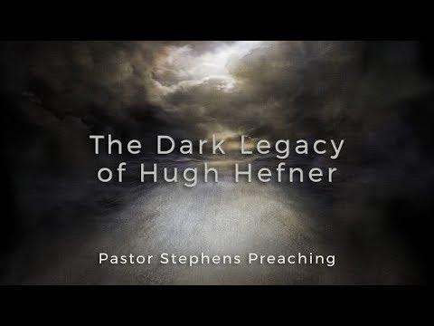 The Dark Legacy of Hugh Hefner 10082017 PM El Paso Christian Church Live Stream