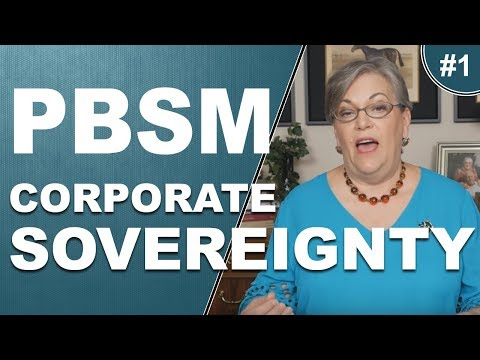 PBSM Corporate Sovereignty Part 1, by Lynette Zang