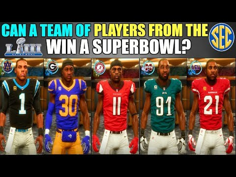 CAN A TEAM OF PLAYERS FROM THE SEC WIN A SUPERBOWL? Madden 19 Franchise Experiment